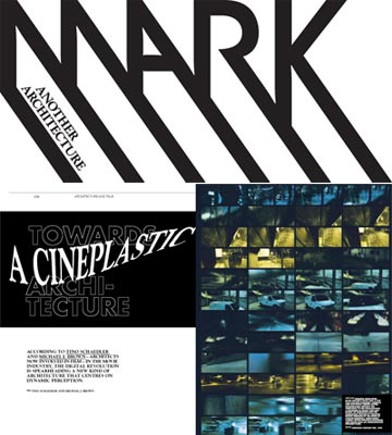 Mark Magazine: Towards a Cineplastic Architecture